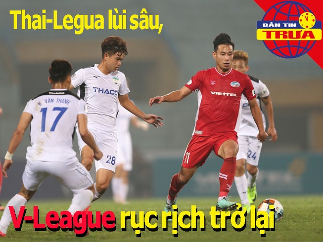 Thai-League lùi sâu, V-League rục rịch trở lại mùa COVID-19