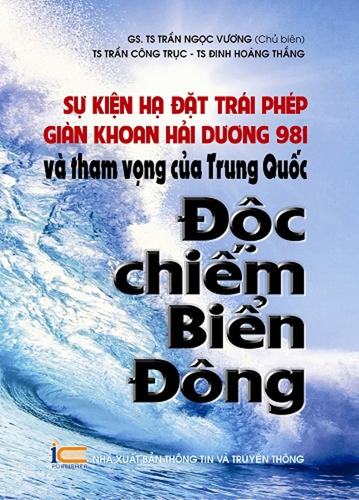 Sự kiện giàn khoan Hải Dương 981 và mưu đồ Trung Quốc vào sách