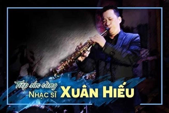 Nghệ sĩ saxophone Xuân Hiếu qua đời ở tuổi 47 - ảnh 2