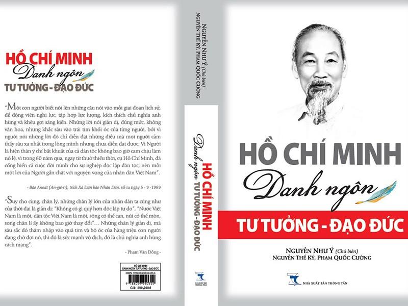 Ra mắt cuốn sách Hồ Chí Minh: Danh ngôn tư tưởng và đạo đức - ảnh 1