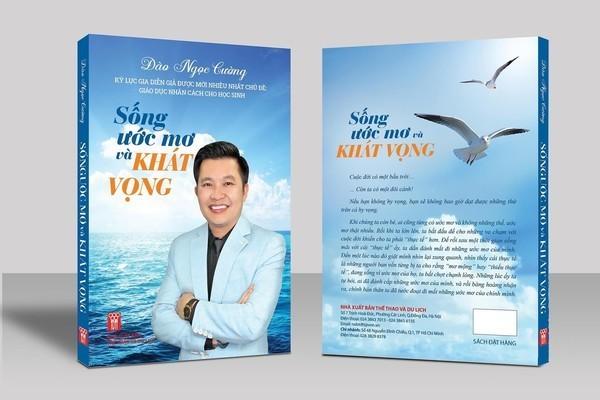 Ra mắt cuốn sách Sống ước mơ và khát vọng - ảnh 1