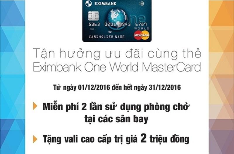 Tận hưởng ưu đãi thẻ Eximbank One World MasterCard  - ảnh 1