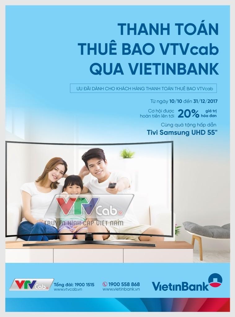 VietinBank: Thanh toán phí VTVcab, trúng tivi Samsung   - ảnh 1