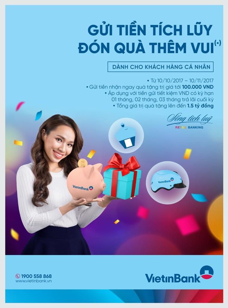 Nhận quà khi gửi tiền tiết kiệm tại VietinBank - ảnh 1