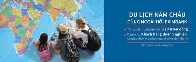 Du lịch năm châu cùng ngoại hối Eximbank - ảnh 1