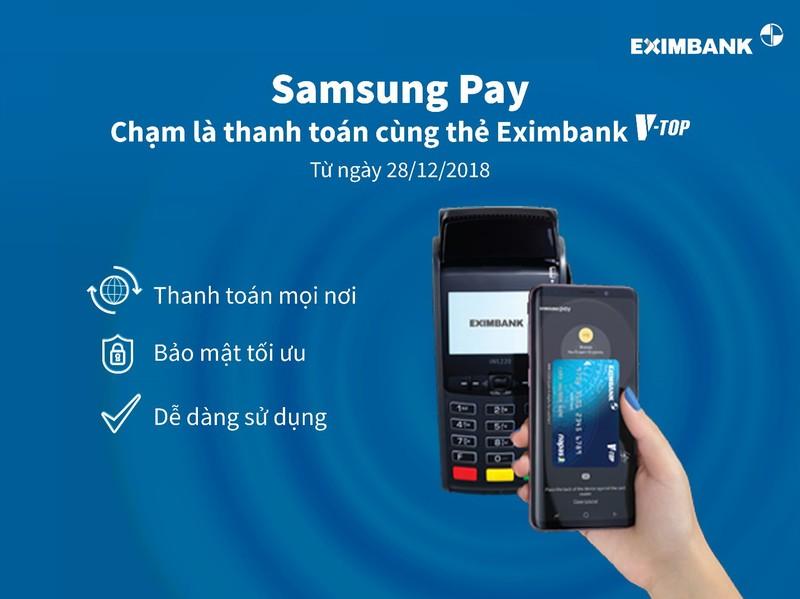 Thanh toán cùng thẻ Eximbank V-Top bằng ứng dụng Samsung Pay   - ảnh 1