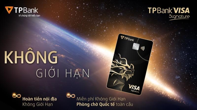 TPBank Visa Signature: Hoàn tiền trọn đời - ảnh 2