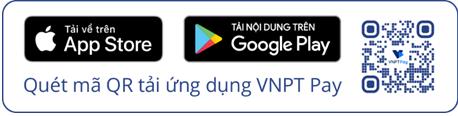 VNPT Pay tích hợp thanh toán các dịch vụ công Quốc gia - ảnh 2