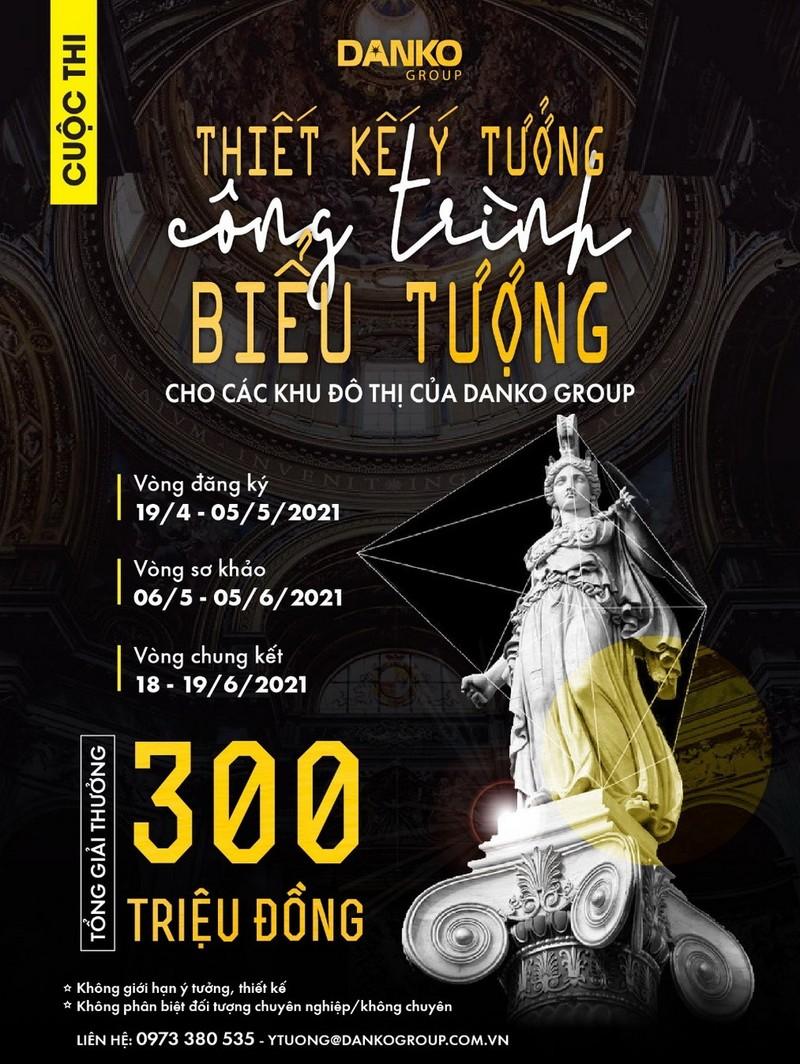 Danko Group: cuộc thi thiết kế với giải thưởng đến 300 triệu   - ảnh 1