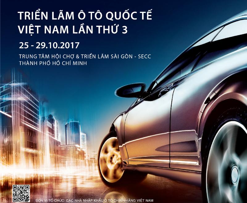 Ngày 25-10, khai màn triển lãm ô tô quốc tế 2017 - ảnh 1