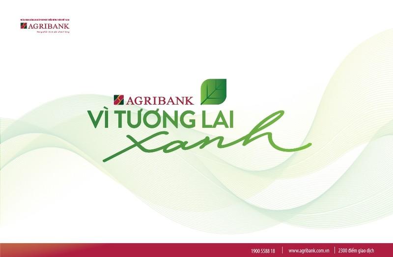 Agribank – Vì tương lai xanh - ảnh 1