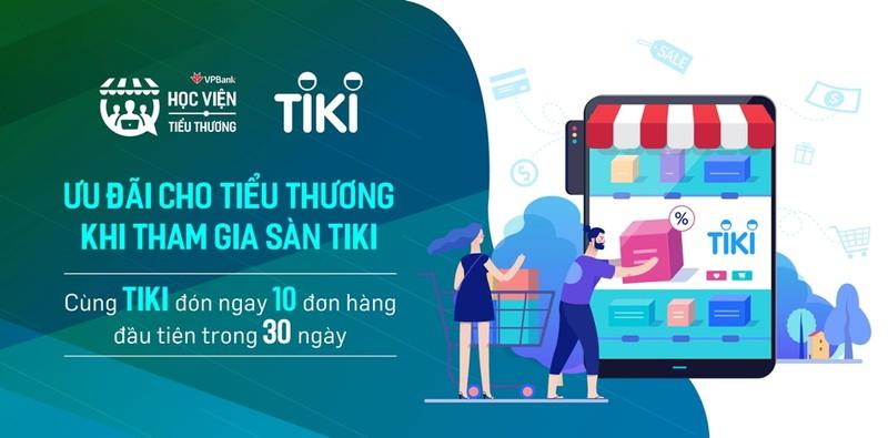 Tiki cam kết hỗ trợ '1:1' cho tiểu thương VPBank - ảnh 1