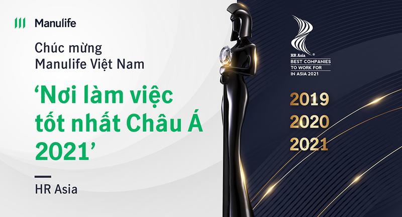 """Manulife Việt Nam nhận giải thưởng """"Nơi làm việc tốt nhất châu Á 2021"""" - ảnh 1"""