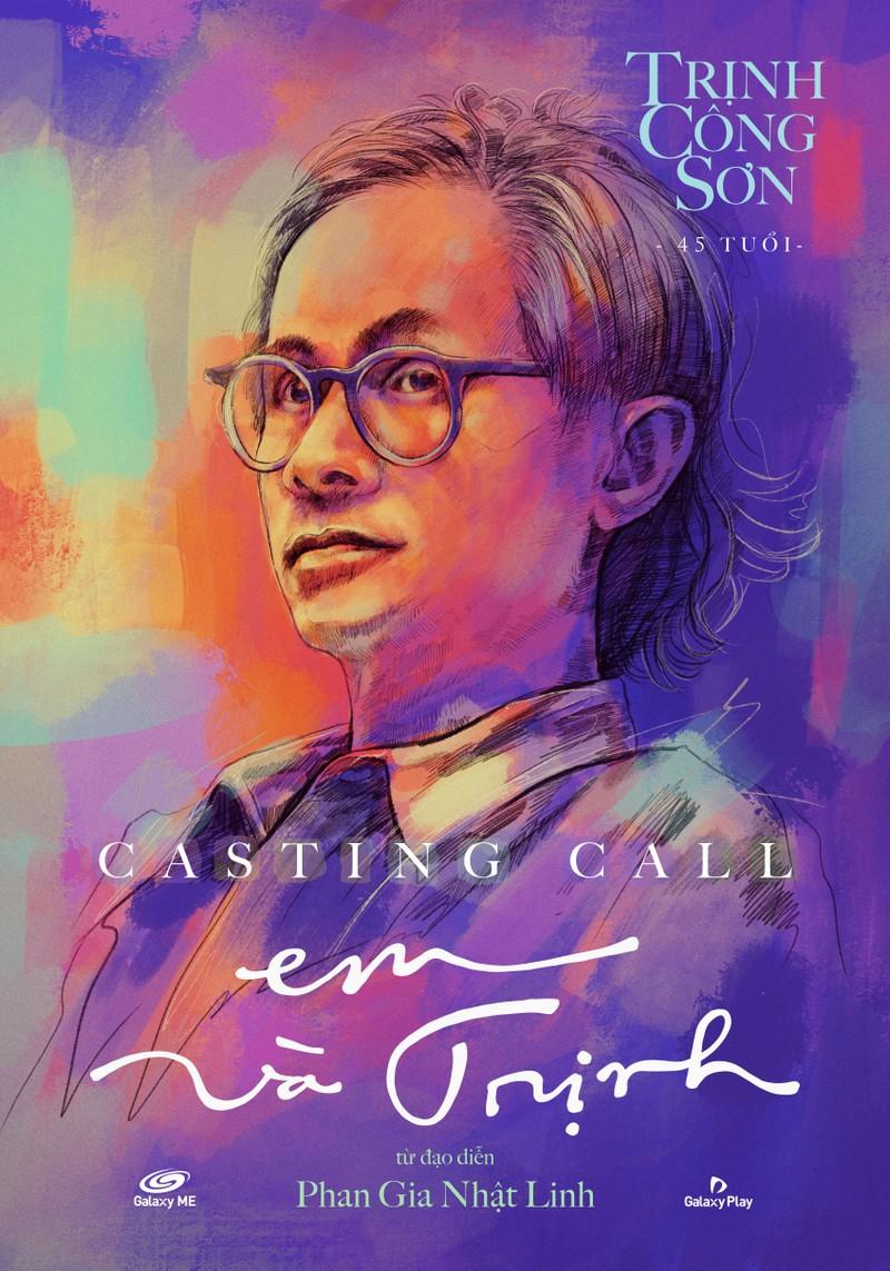 'Em và Trịnh' - một bộ phim 9 poster casting - ảnh 1