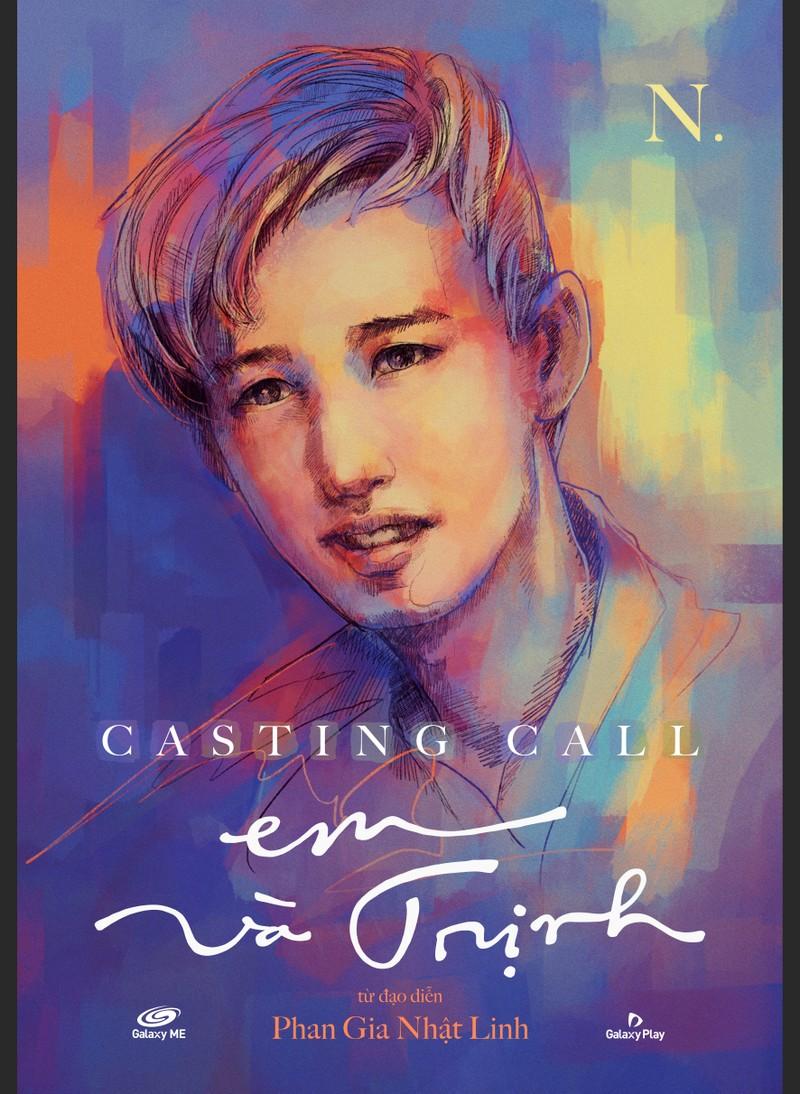 'Em và Trịnh' - một bộ phim 9 poster casting - ảnh 3