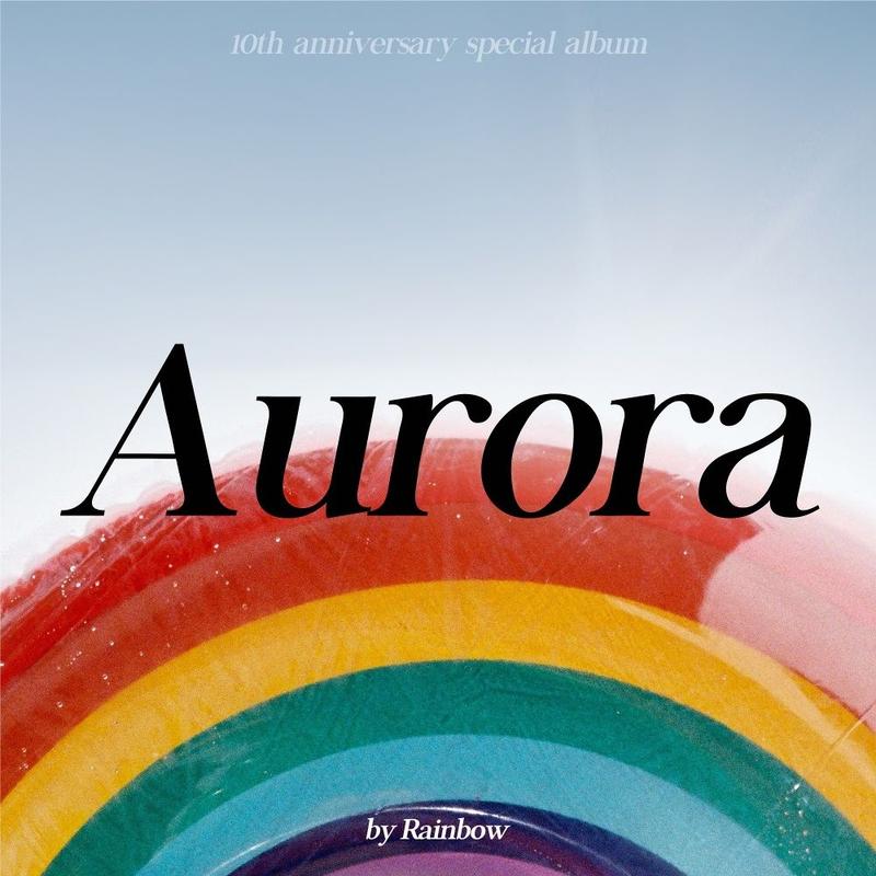 Nhóm nhạc nữ Rainbow nói về ý nghĩa của bài hát mới Aurora - ảnh 2