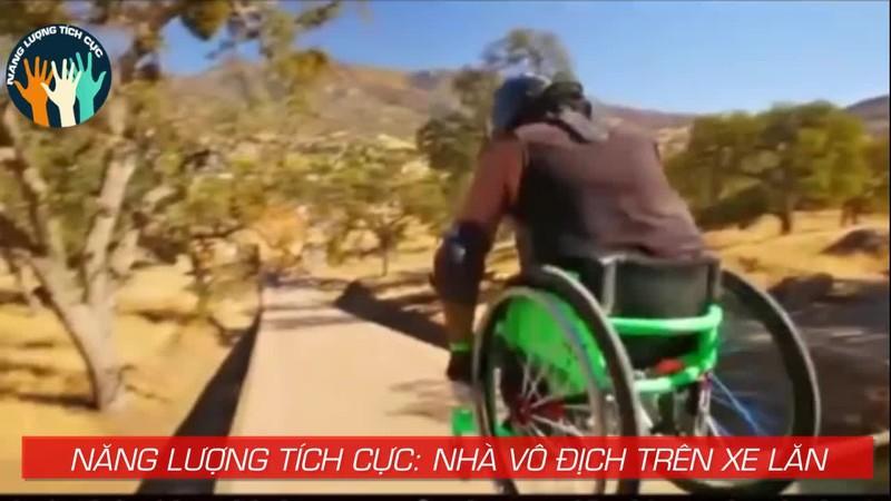 Năng lượng tích cực: Nhà vô địch trên xe lăn - ảnh 1