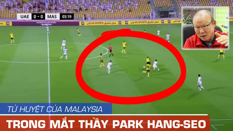 HLV Park Hang-seo đã nhìn ra tử huyệt của Malaysia - ảnh 1